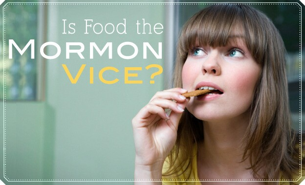 Is Food the Mormon Vice?