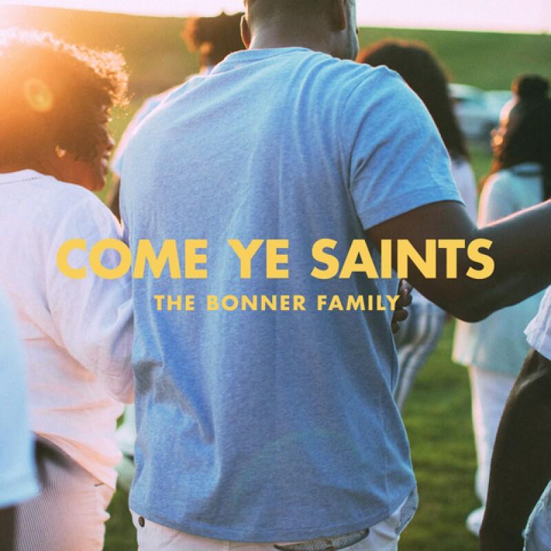 Come Ye Saints