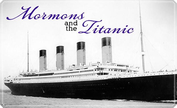 Mormons and the Titanic